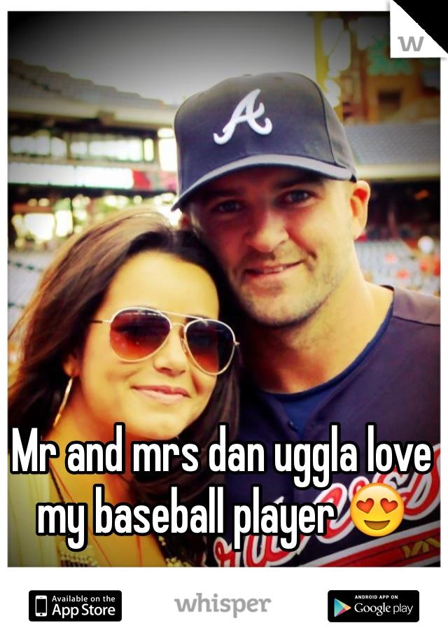 Mr and mrs dan uggla love my baseball player 😍