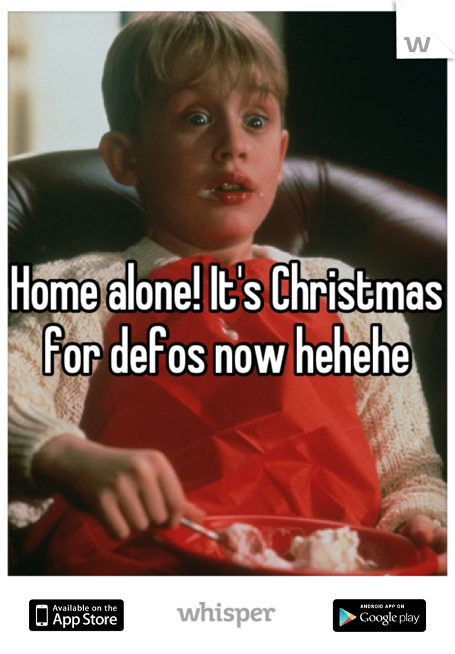 Home alone! It's Christmas for defos now hehehe