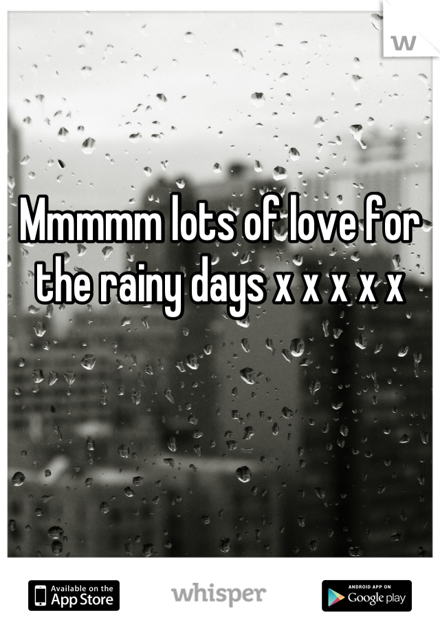 Mmmmm lots of love for the rainy days x x x x x