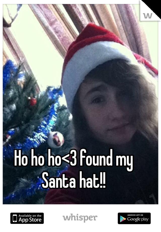 Ho ho ho<3 found my Santa hat!!