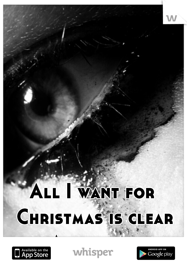 All I want for Christmas is clear skin. Accutane hurts.