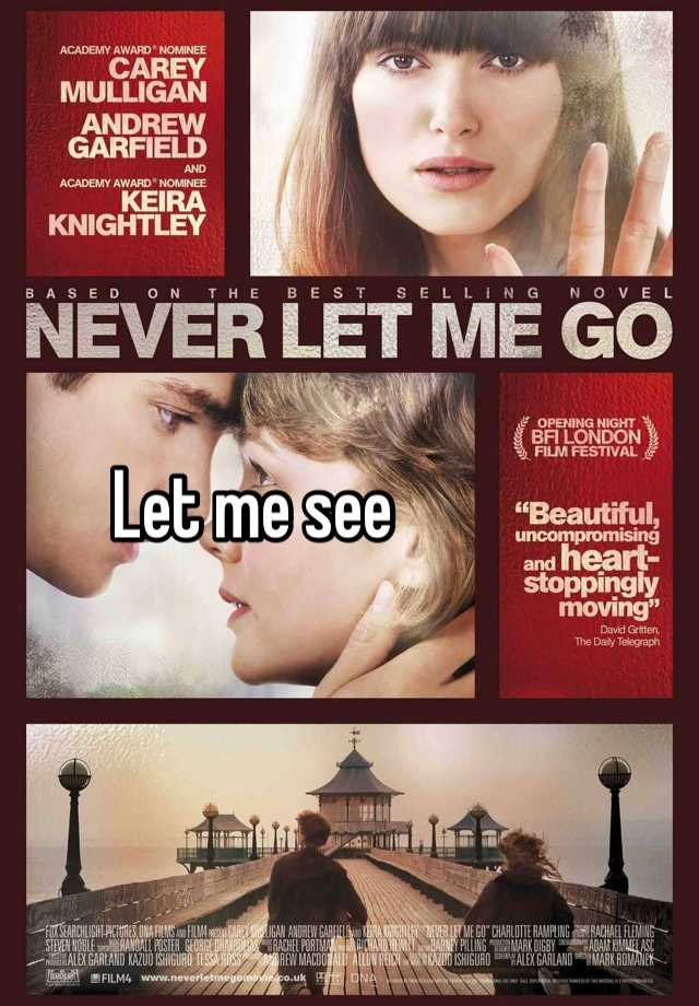 a comparison of kazuo ishiguros never let me go and its movie remake by mark romanek