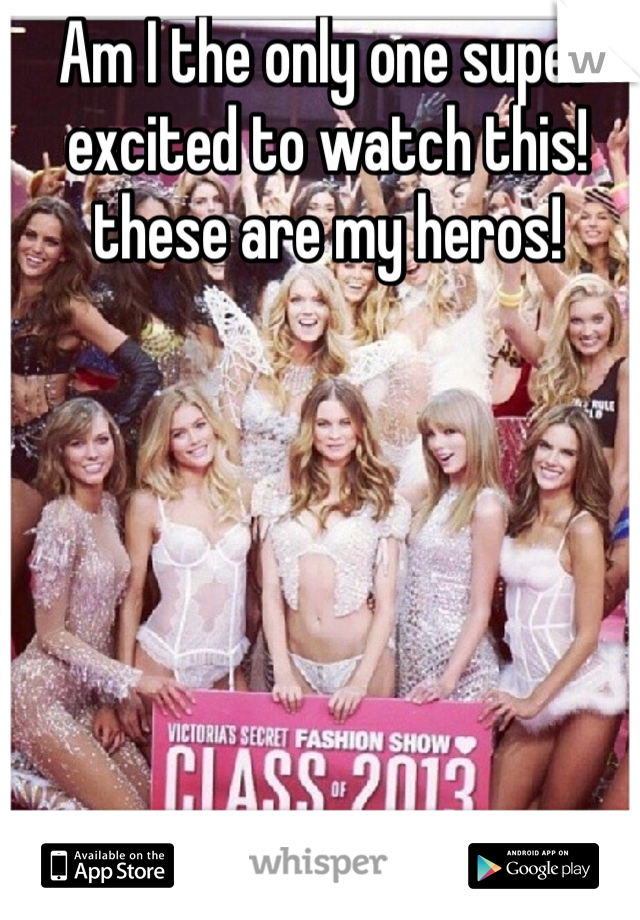 Am I the only one super excited to watch this! these are my heros!
