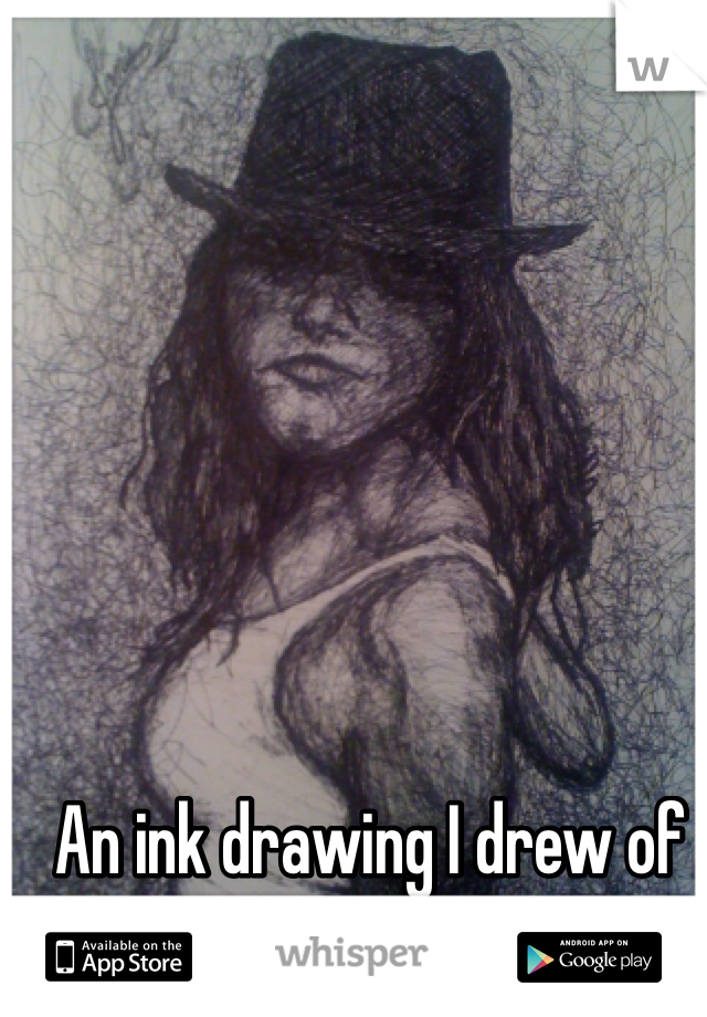 An ink drawing I drew of my ex.