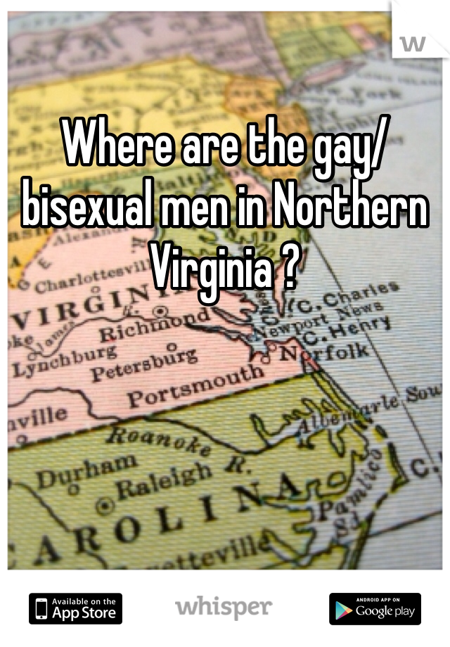 Where are the gay/bisexual men in Northern Virginia ?