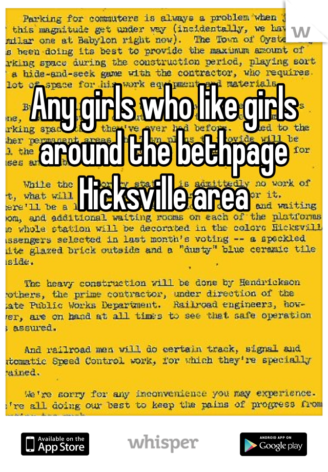 Any girls who like girls around the bethpage Hicksville area