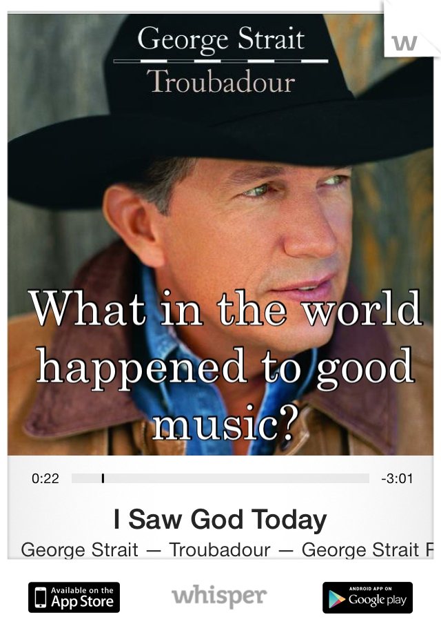 What in the world happened to good music?