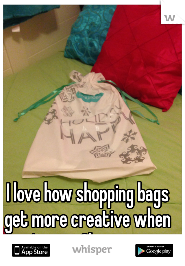 I love how shopping bags get more creative when it's near Christmas.