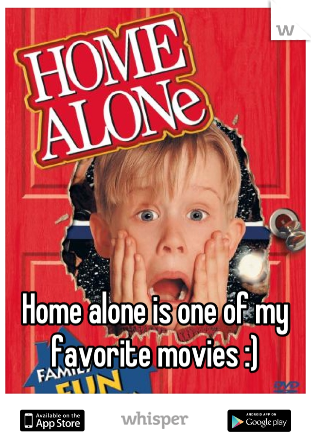 Home alone is one of my favorite movies :)