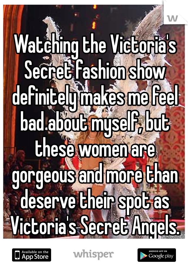 Watching the Victoria's Secret fashion show definitely makes me feel bad about myself, but these women are gorgeous and more than deserve their spot as Victoria's Secret Angels.