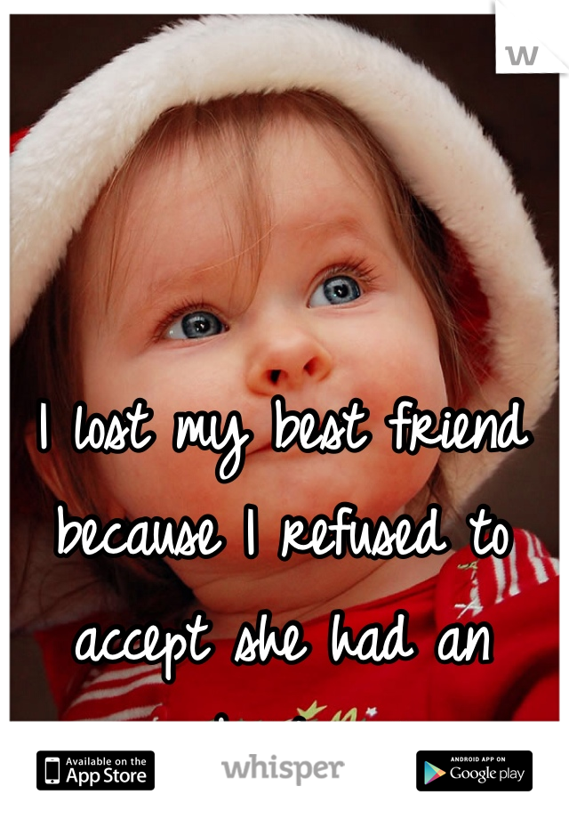 I lost my best friend because I refused to accept she had an abortion.