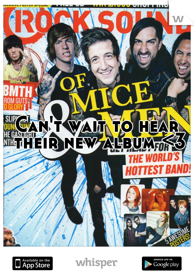Can't wait to hear their new album <3
