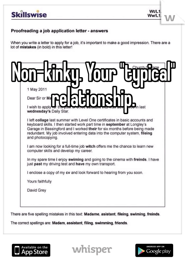 """Non-kinky. Your """"typical"""" relationship."""
