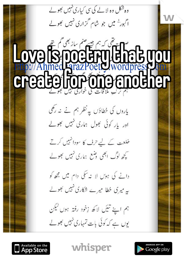 Love is poetry that you create for one another