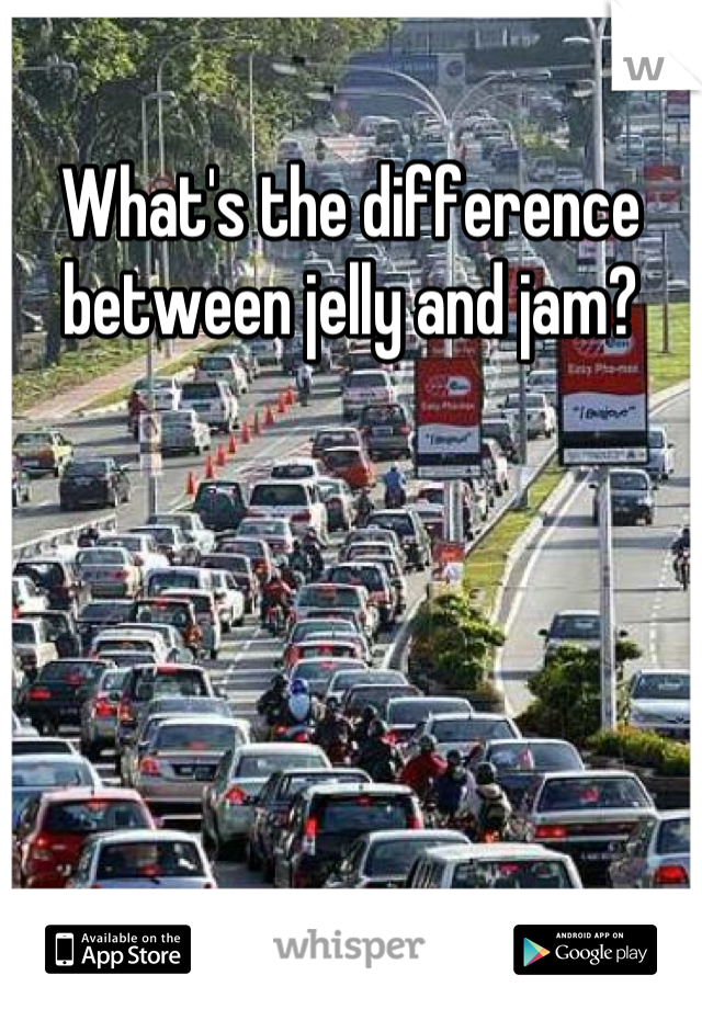 What's the difference between jelly and jam?