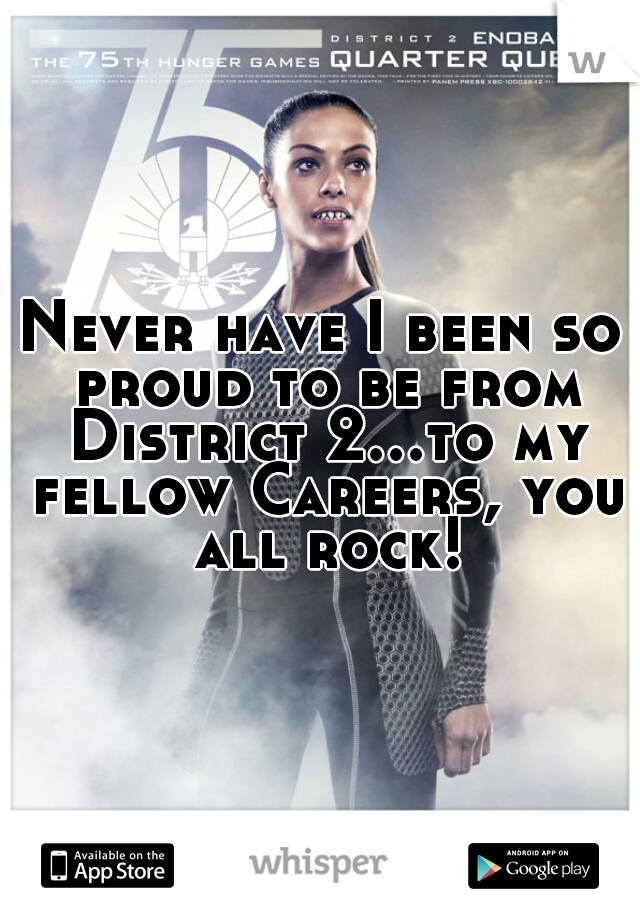 Never have I been so proud to be from District 2...to my fellow Careers, you all rock!