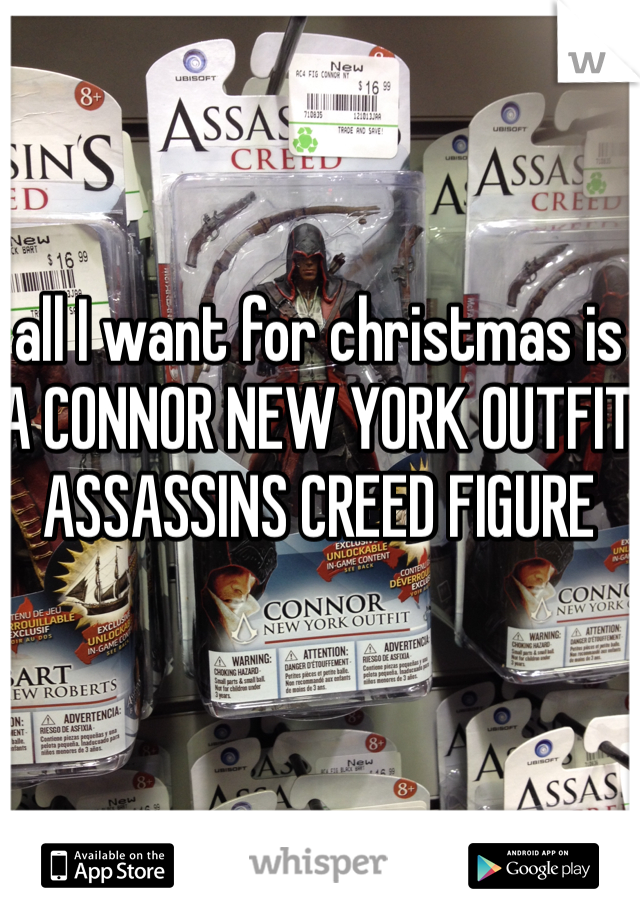 all I want for christmas is A CONNOR NEW YORK OUTFIT ASSASSINS CREED FIGURE