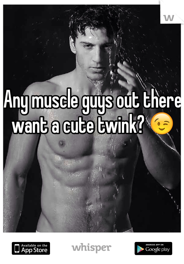Any muscle guys out there want a cute twink? 😉