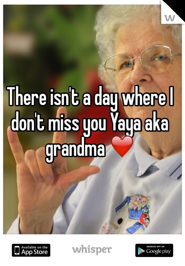There isn't a day where I don't miss you Yaya aka grandma ❤️