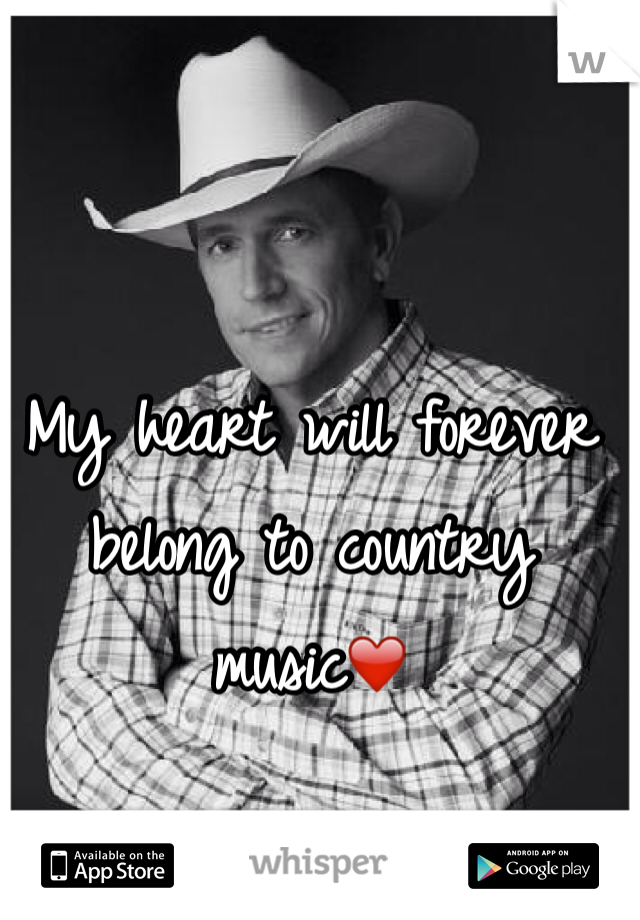My heart will forever belong to country music❤️