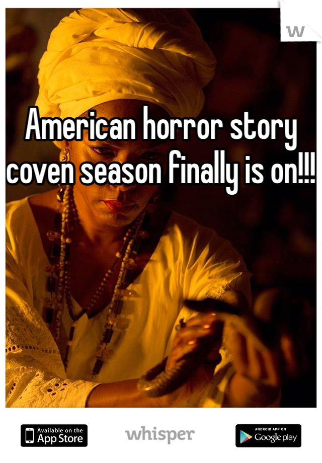 American horror story coven season finally is on!!!