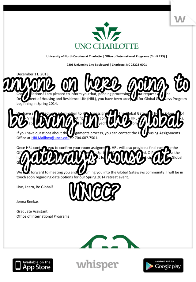 anyone on here going to be living in the global gateways house at UNCC?