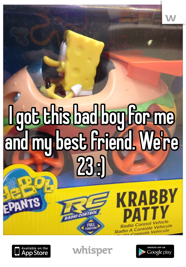 I got this bad boy for me and my best friend. We're 23 :)
