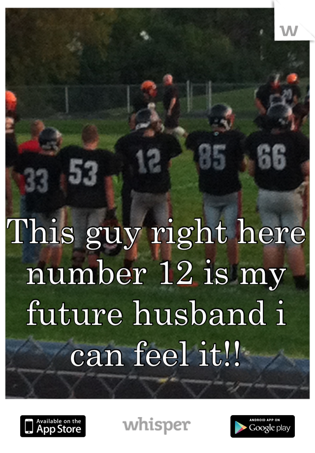 This guy right here number 12 is my future husband i can feel it!!