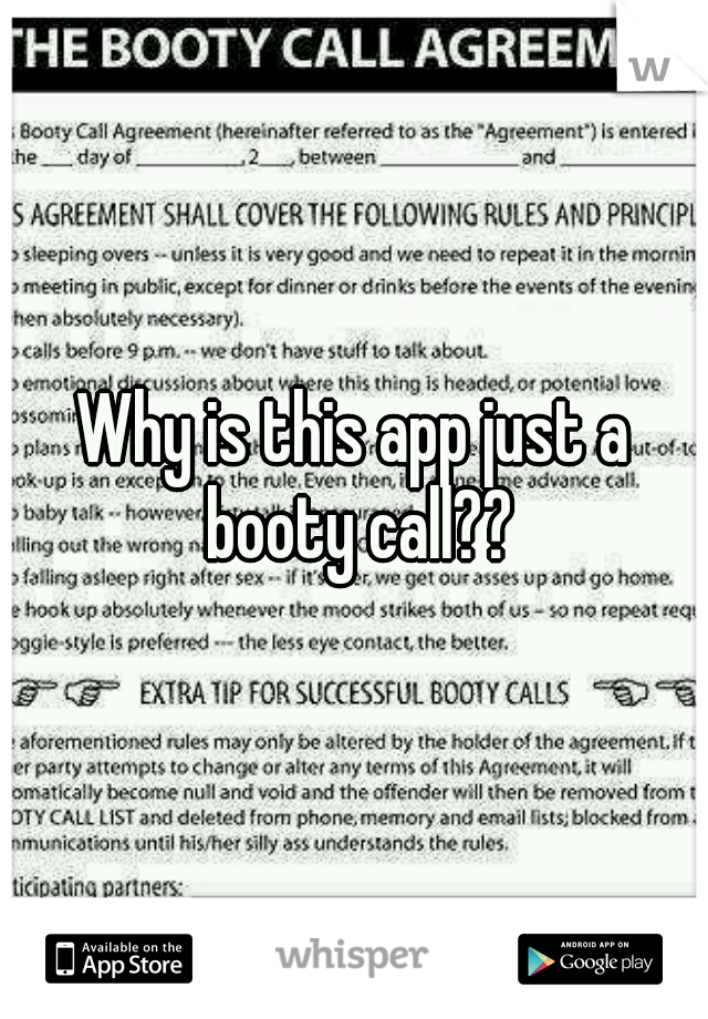 Why is this app just a booty call??