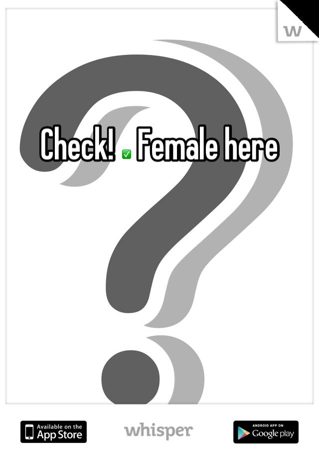Check! ✅ Female here