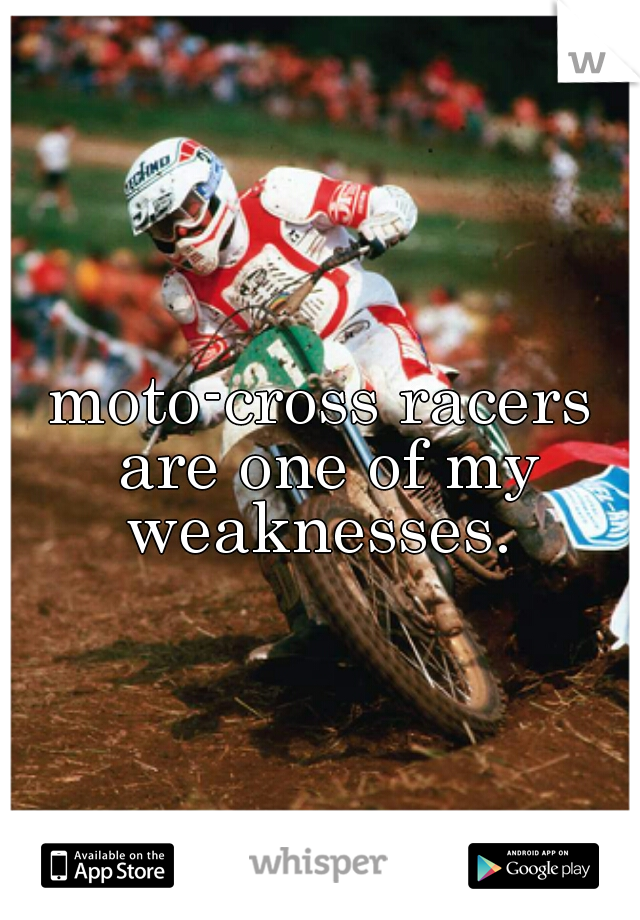 moto-cross racers are one of my weaknesses.