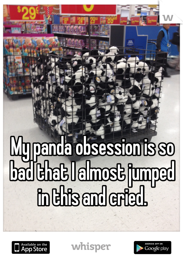 My panda obsession is so bad that I almost jumped in this and cried.