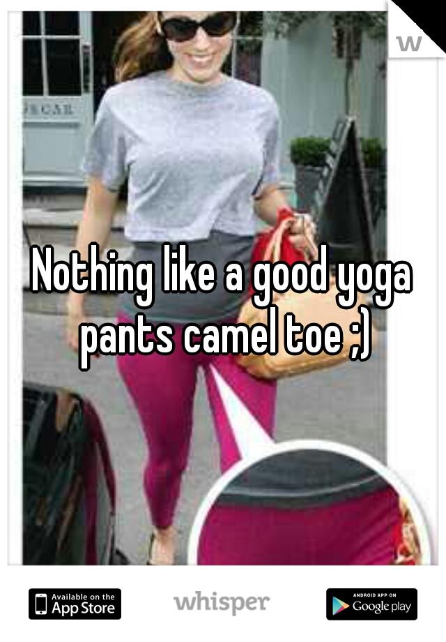 Nothing like a good yoga pants camel toe ;)