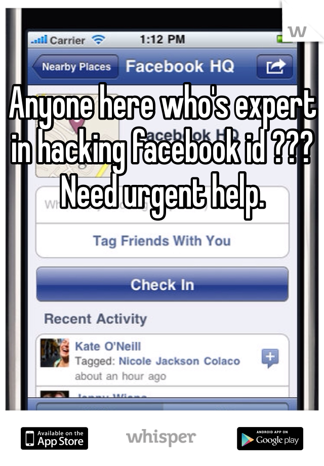 Anyone here who's expert in hacking facebook id ??? Need urgent help.