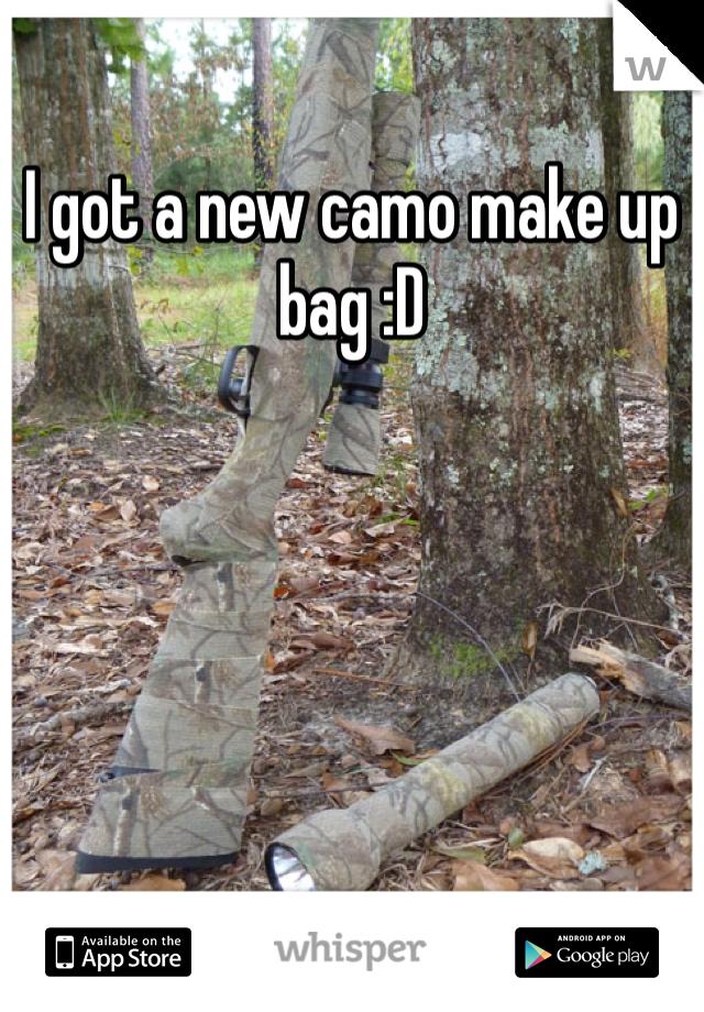 I got a new camo make up bag :D