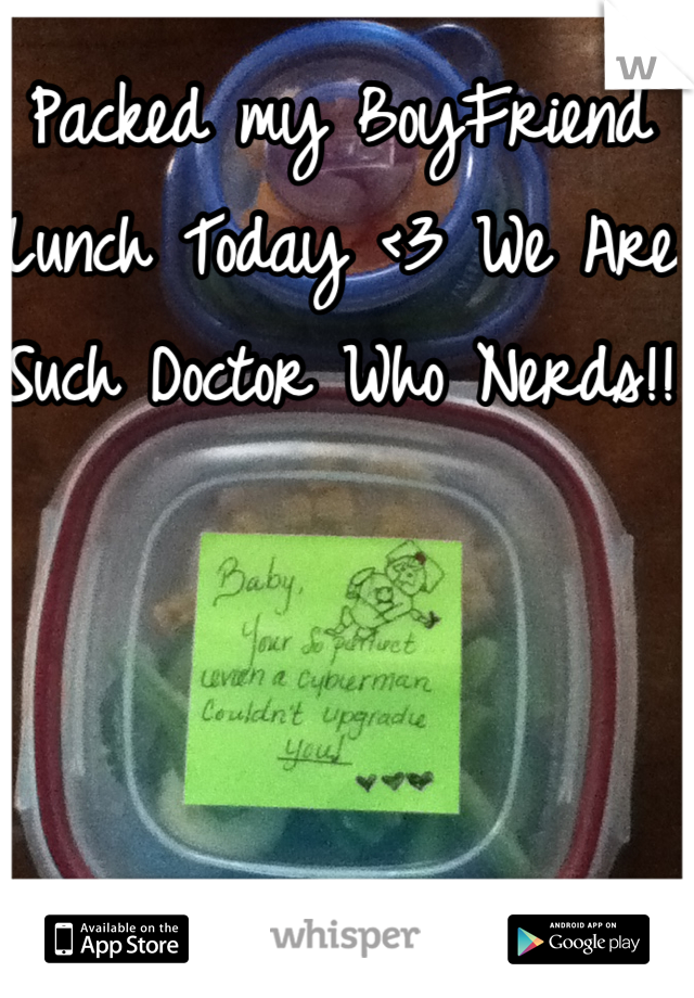 Packed my BoyFriend Lunch Today <3 We Are Such Doctor Who Nerds!!