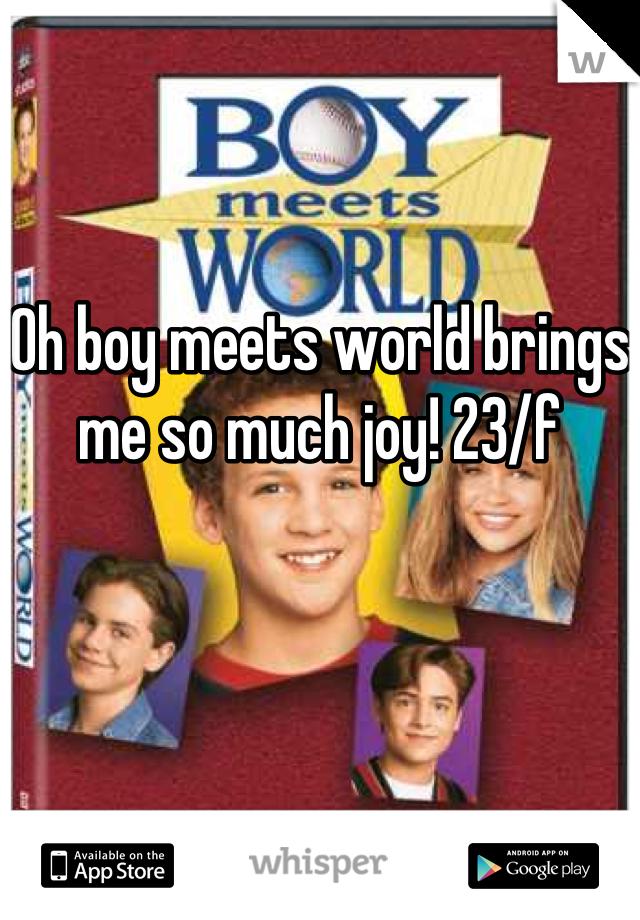 Oh boy meets world brings me so much joy! 23/f