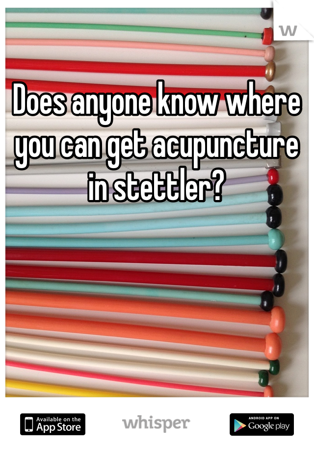 Does anyone know where you can get acupuncture in stettler?