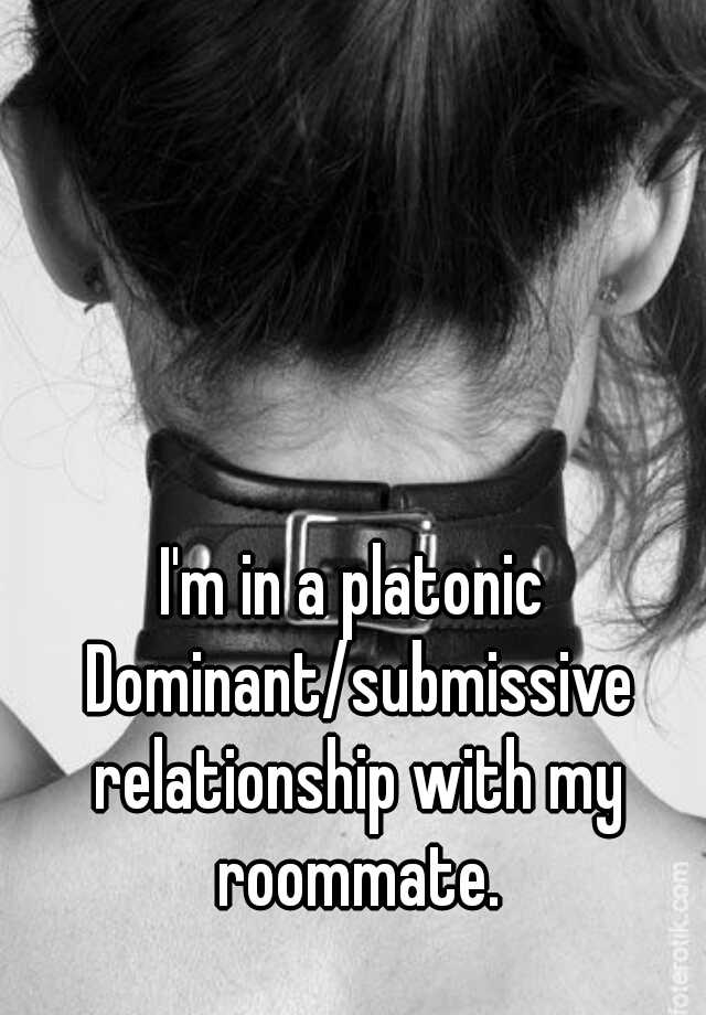 a dominant and submissive relationship