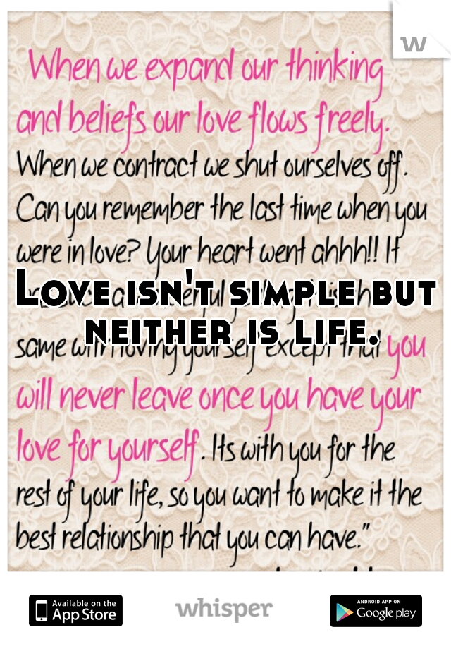 Love isn't simple but neither is life.