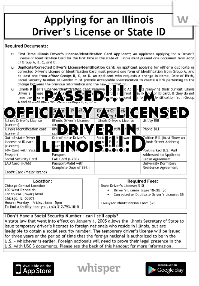 I passed!!! I'm officially a licensed driver in Illinois!!!:D