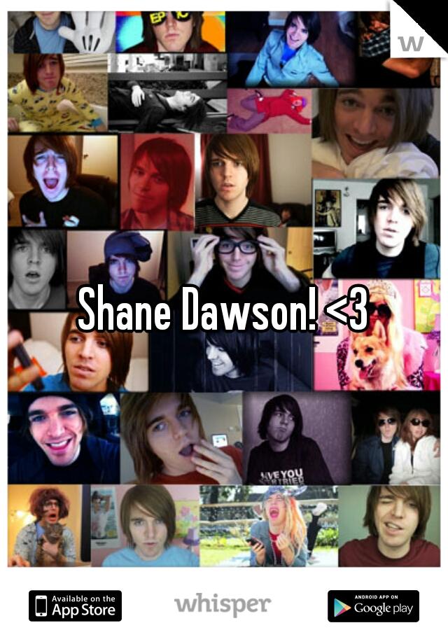 Shane Dawson! <3