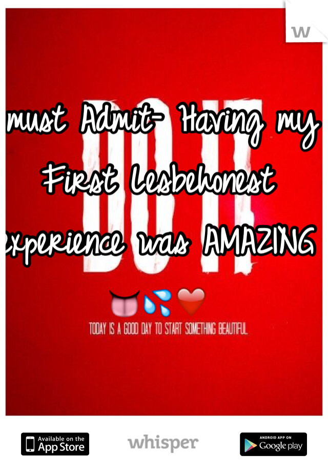 I must Admit- Having my First Lesbehonest experience was AMAZING 👅💦❤️