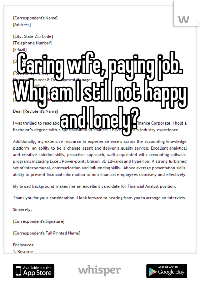 Caring wife, paying job. Why am I still not happy and lonely?