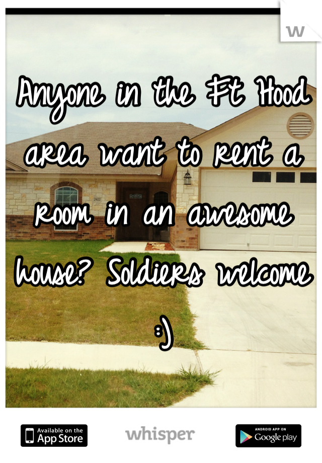 Anyone in the Ft Hood area want to rent a room in an awesome house? Soldiers welcome :)