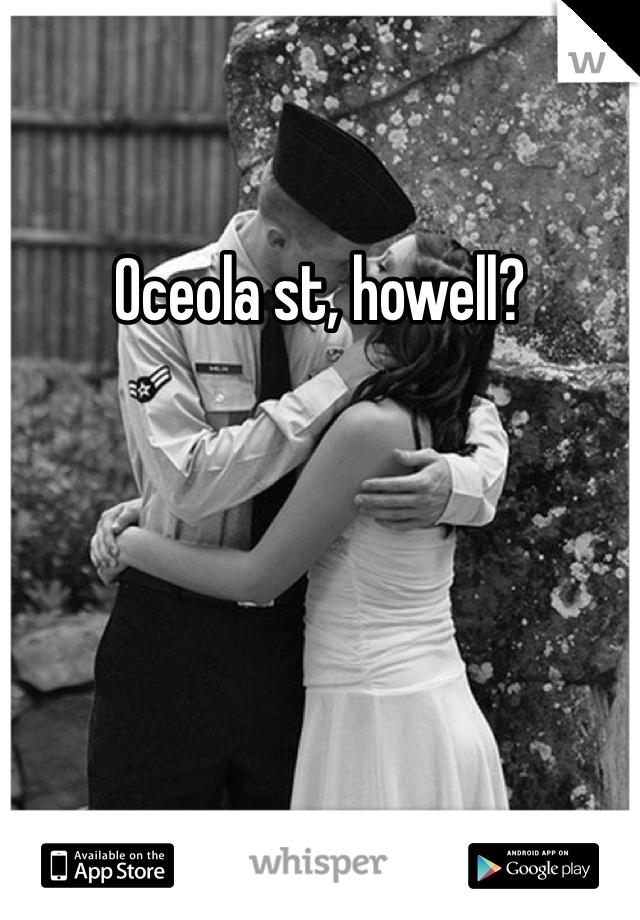 Oceola st, howell?
