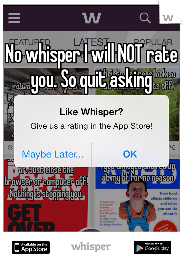 No whisper I will NOT rate you. So quit asking