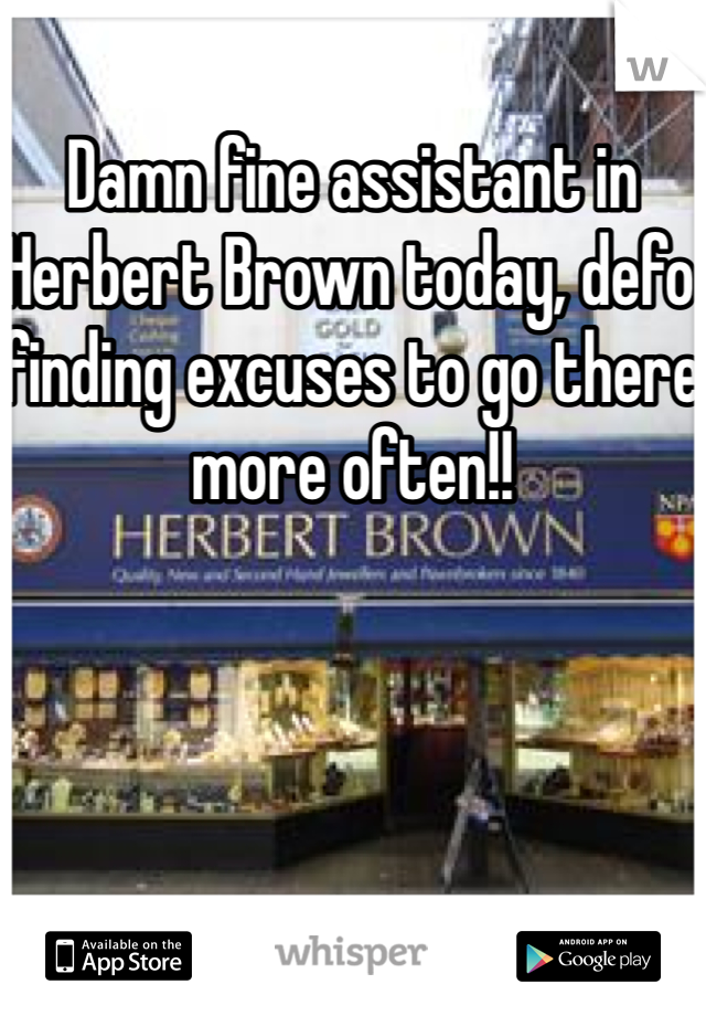 Damn fine assistant in Herbert Brown today, defo finding excuses to go there more often!!