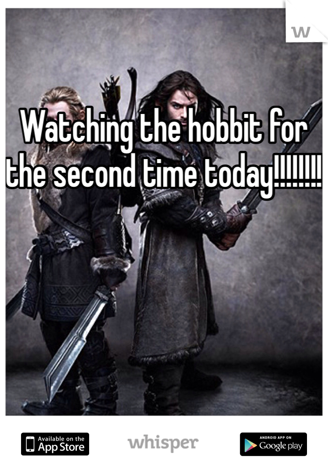Watching the hobbit for the second time today!!!!!!!!