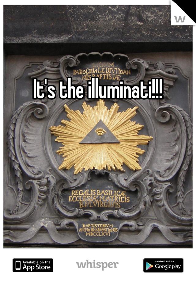 It's the illuminati!!!